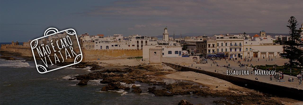 Marrocos: Roteiro de 4 dias – Parte 4: Essaouira – Fim da viagem