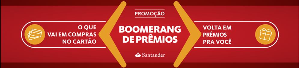 Promoção Boomerang de Prêmios Santander